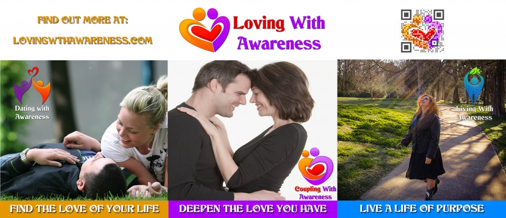 Connect to Loving With Awareness